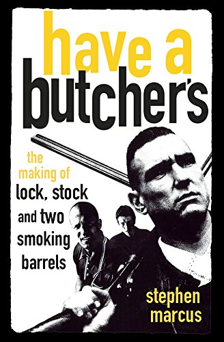 Have a Butcher's By Stephen Marcus