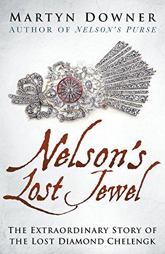 Nelson's Lost Jewel By Martyn Downer