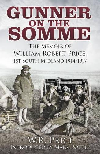 Gunner on the Somme By W.R. Price