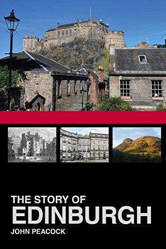 The Story of Edinburgh By John Peacock