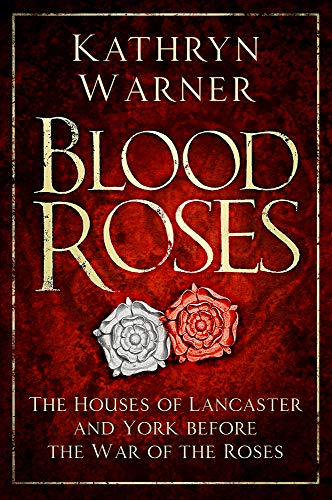 Blood Roses By Kathryn Warner