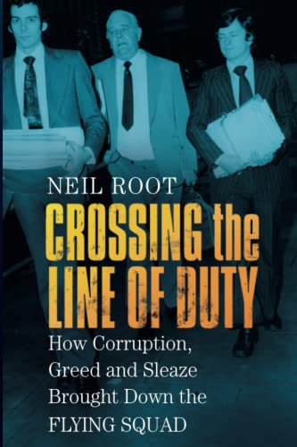 Crossing the Line of Duty By Neil Root