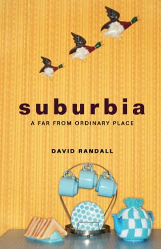 Suburbia By David Randall