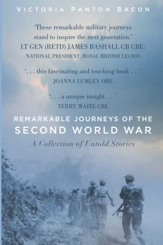 Remarkable Journeys of the Second World War By Victoria Panton Bacon