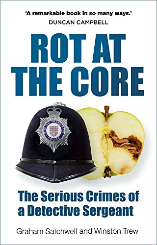 Rot at the Core By Graham Satchwell