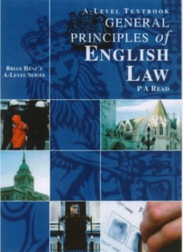 General Principles of English Law By Edited by P.A. Read