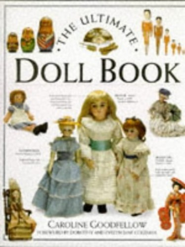 Ultimate Doll By Caroline Goodfellow