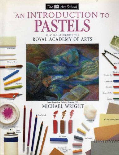 DK Art School:  05 Intro To Pastels By Michael Wright