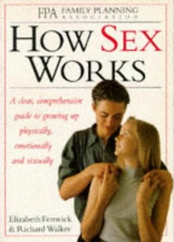 How Sex Works By Elizabeth Fenwick