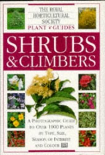 RHS Plant Guide:  Shrubs & Climbers By David Joyce