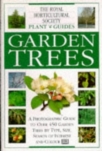 RHS Plant Guide:  Garden Trees By David Joyce