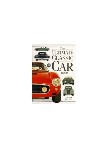 The Ultimate Classic Car Book By Quentin Willson World Of Bookscom - Cool cars quentin willson