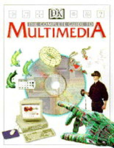 Multimedia the Complete Guide
