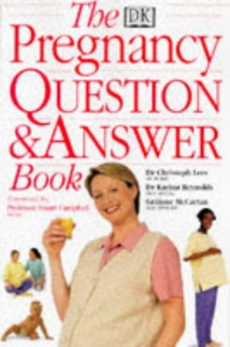 The Pregnancy Question and Answer Book By Christoph Lees