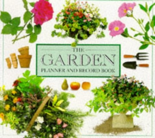 The Garden Planner and Record Book by