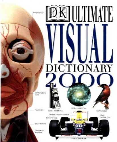 Ultimate Visual Dictionary 2000: 2000 by Dorling Kindersley Publishing