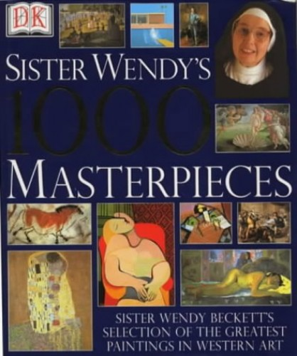 1000 Masterpieces By Wendy Beckett