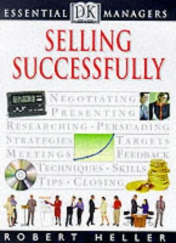 Selling Successfully By Robert Heller