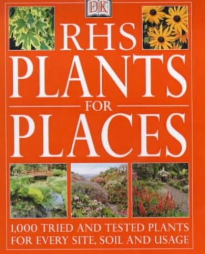 RHS Plants for Places By DK