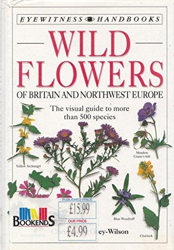 Eyewitness Handbook:  14 Wildflowers of Britain & NW Europe By Christopher Grey-Wilson