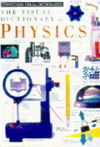 Visual Dictionary of Physics by