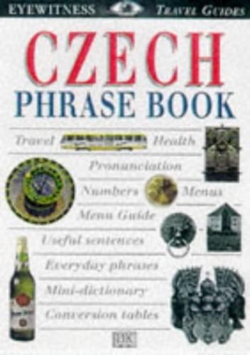 Eyewitness Travel Phrase Book:  Czech By Dorling Kindersley