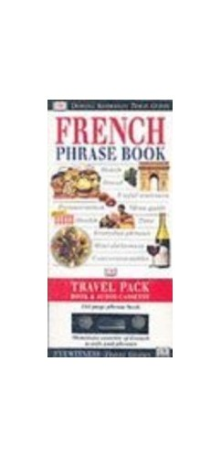 Eyewitness Travel Phrase Book:  French By DK