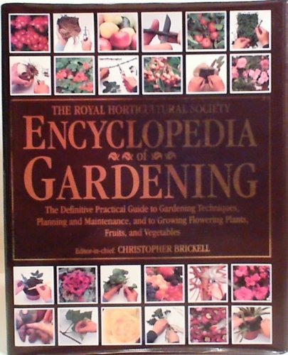 Royal Horticultural Society Encyclopedia of Gardening (Value Books) Edited by Christopher Brickell