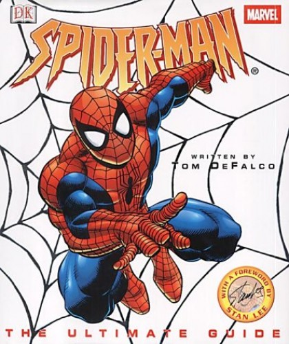 Spider-man: The Ultimate Guide By Tom DeFalco