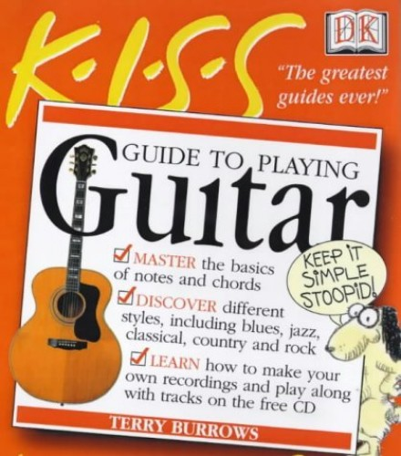 KISS Guides: Guitar By Terry Burrows