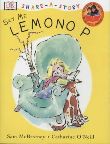 Share A Story:  Lemono P By Sam McBratney