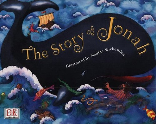 Story of Jonah (the) By Nadine Wickenden
