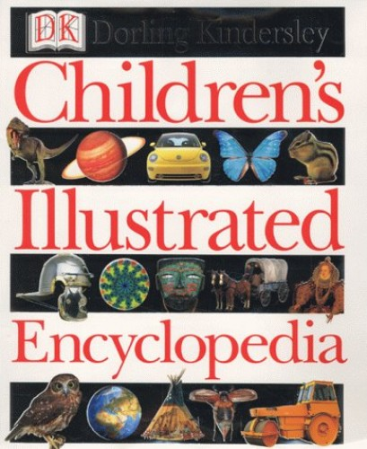 Children's Illustrated Encyclopedia By DK