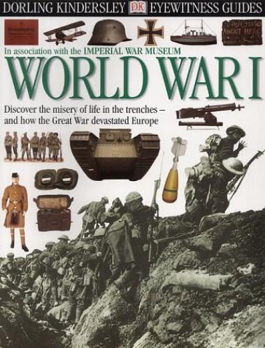 E/W GUIDE: WORLD WAR ONE CASED -1ST By Simon Adams