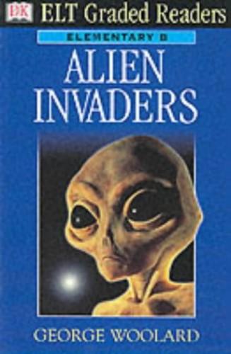 ELT Graded Readers:  Alien Invaders By DK