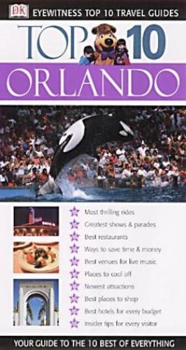 DK Eyewitness Top 10 Travel Guide: Orlando By Cynthia Tunstall