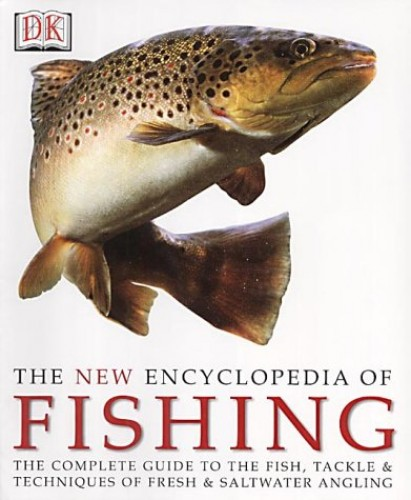 New Encyclopedia Of Fishing (The) By John Bailey