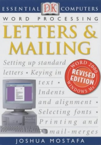 Essential Computers:  Letters & Mailing By Joshua Mostafa