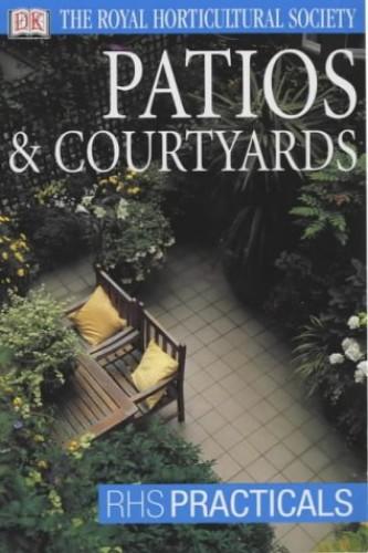 Patios & Courtyards By Dorling Kindersley