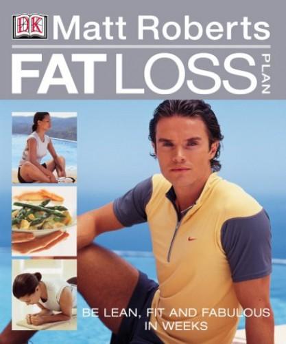 Fat-Loss Plan By Matt Roberts