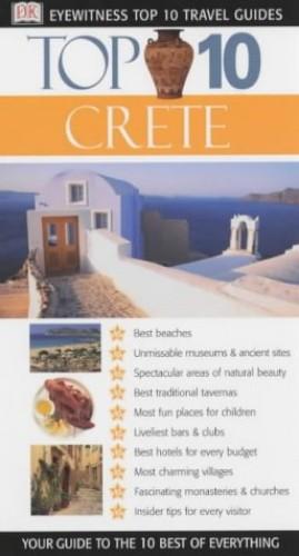Top 10 Crete (DK Eyewitness Travel Guide) By Robin Gauldie