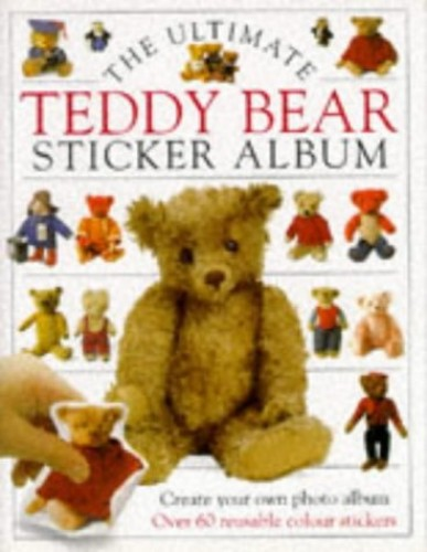 Ultimate Teddy Bear Sticker Book By Pauline Cockrill