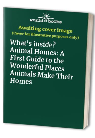What's Inside?:  14 Animal Homes