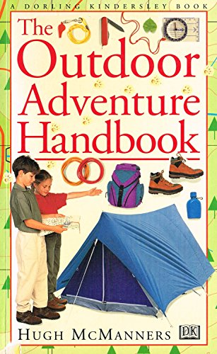 Outdoor Adventure Handbook By Hugh McManners
