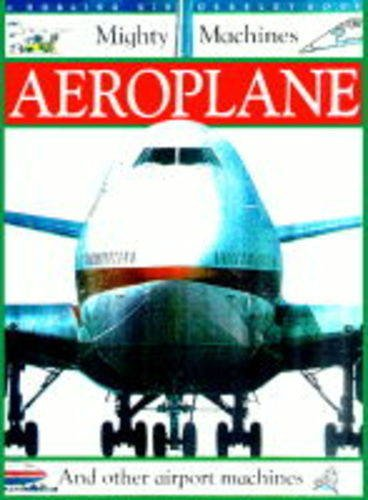 Mighty Machine:  Aeroplane By Christopher Maynard