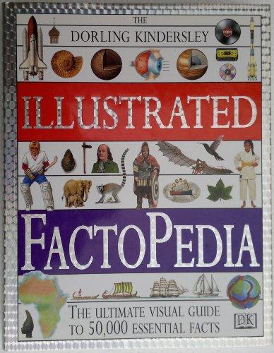 DK Illustrated Factopedia (Revised) By Kindersley Dorling
