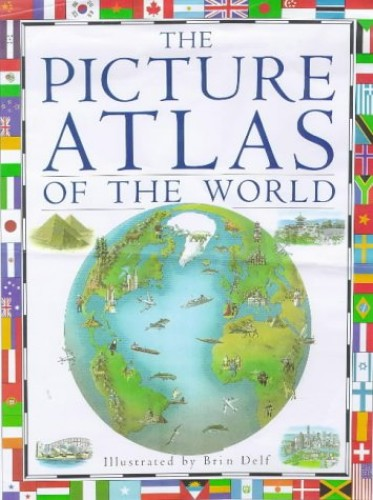 Picture Atlas of the World (Revised-4th Edition) By Richard Kemp