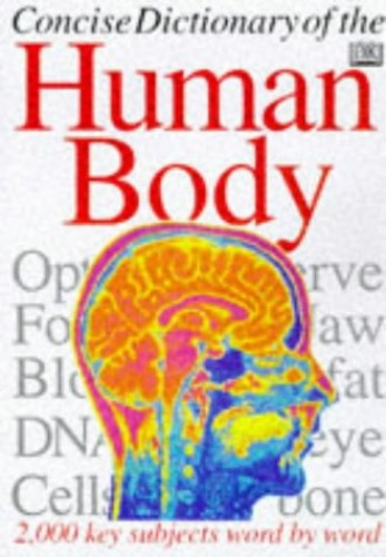 Concise Dictionary of the Human Body by Unknown Author