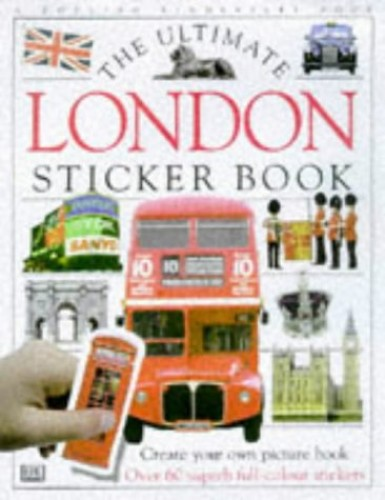 The Ultimate London Sticker Book (Ultimate Stickers) by Unknown Author
