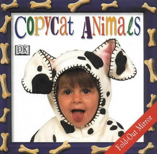 Copycat Animals By Dorling Kindersley